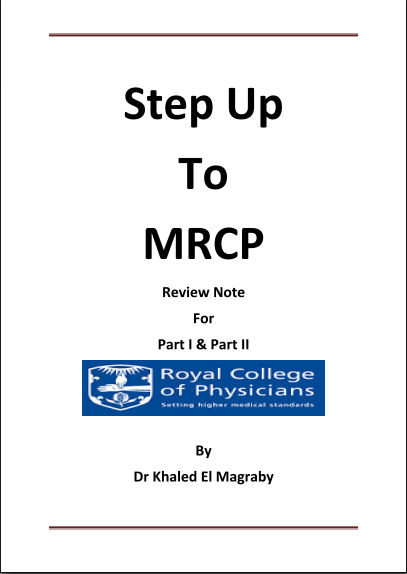 Mrcp i ii iii medic soul step up to mrcp review notes for p1 p2 by dr khaled el magraby 1st edition 2015 fandeluxe Gallery