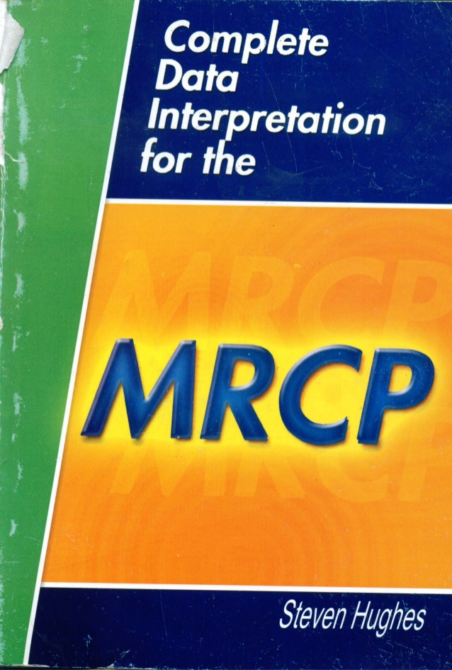 Mrcp i ii iii medic soul complete data interpretation for the mrcp 1e by s hughes may 2 2001 fandeluxe Gallery